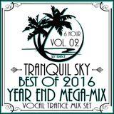 ★ Sky Trance ★ Best of 2016 Vocal Trance Year End MEGA-Mix Vol. 02