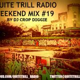 Quite Trill Radio Weekend Mix #19 (THE WELCOME TO ATX #SXQT EDITION)