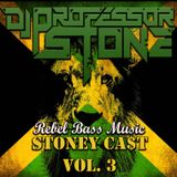 "StoneyCa$t Vol. 3 ""Rebel Bass"" Dj Professor Stone"
