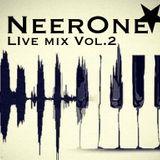 Live Mix VoL. 2 The NeerOne