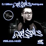 DJ WILLIAM REELSOUL RODRIQUEZ EXCLUSIVE SET ON NYC HOUSE RADIO