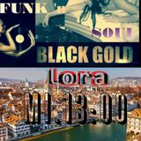 "Black Gold 32th / 1 Year on air/ today with ""Soulvirus"" Swiss SouljazzFunkband"