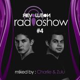 Revolution Radioshow #4 - Charlie & Zulu