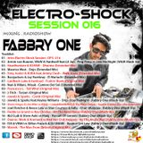 Fabbry One - Electro Shock Session 016 RadioShow2016