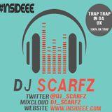 UK Trap Mix : #TrapTrapInTheUK : 100% UK Music Mixed By DJ_Scarfz