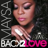 "Maysa ""Back2Love"" launch CD Interview"