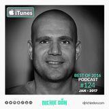 DJ Richie Don – Best of 2016 Podcast #124 – Jan 2017