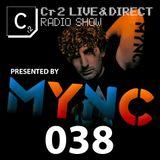 MYNC presents Cr2 Live & Direct Radio Show 038 [09/12/11]