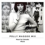 Polly Maggoo Mix (Music for Catwalks) #SL02