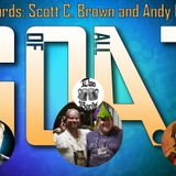 GOAT: Two Bards: Scott C. Brown & Andy Dopieralski