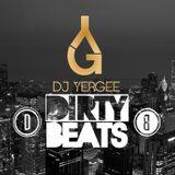 The real DIRTY BEATS (DJ YERGEE) 2014