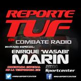 """Reporte TUF Episodio 4 con Enrique """"Wasabi"""" Marín"""
