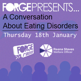 Forge Presents... A Conversation About Eating Disorders