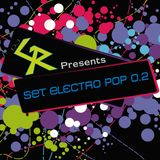 Dj GR - Set Electro PoP 0.2