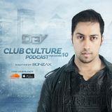 Club Culture Podcast - Episode 10 [Guest Mix: Bonzax]