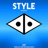STYLE by Roberio 007- Roberio's 20th Birthday-mix (Mixed by Roberio)