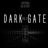 Rok3R - DARK GATE vol.2  Promo set  - 9.12.2017 ★AryTmiA★