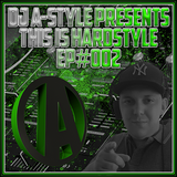 This Is Hardstyle EP#002