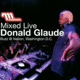 Donald Glaude - Mixed Live: Buzz @ Nation