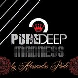 PureDeep Madness by Alessandro Pride - #6