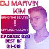 DJ MARV!N K!M - BR!NG THE BEAT !N Official Podcast [BEST OF Episodes 011-019]