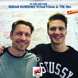 In The Mix #48 w/Matoma & The Him