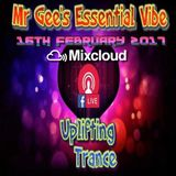 Mr Gee`s Essential Vibe Show - No #15 - LIVE From Blackpool - Playback 16th February 2017