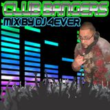 CLUB BANGERS mix by DJ 4EVER
