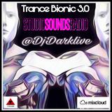 Trance Bionic 3.0 _ @DjDarklive @Studiosoundsradio @Tematikpodcast @Mixcloud