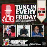 ALL PURPOSE RADIO -4-3-15 GET YA STEP ON!!!!!!!