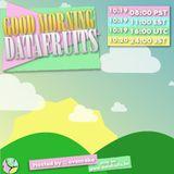 ovenrake - Good Morning Datafruits - 10192018