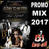CLEAN TO MI STEP POSH LIFESTYLE  PROMO MIX 2017