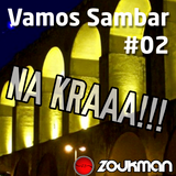 DJ Rapha - Vamos Sambar Mixed Set #02 #NAKRAA