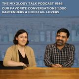 Top Conversations from 1,000 Bartenders & Cocktail Lovers
