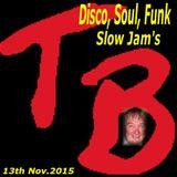 Disco, Soul & funk slow jams Nov 13th 2015