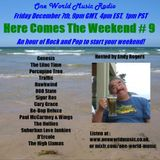 Here Comes The Weekend #9