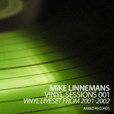 Vinyl Sessions 001 - Vinyl liveset from 2001-2002
