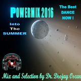 Powermix 2016-The Best Dance Now-Into The Summer-