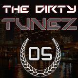 Dirtyjaxx Presents: The Dirty Tunez Mixtapes Vol. 5 - Dirtyjaxx & Ross Anger B2B