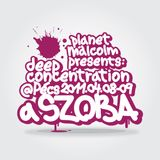 planetmälcolm - Deep Concentration @ a SZOBA