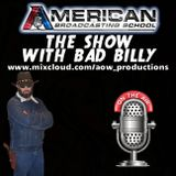 American Broadcasting School - The Show with Bad Billy #12