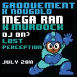 GROOVEMENT x NOUGOLD : MEGA RAN x K-MURDOCK x DJ DN3 x LOST PERCEPTION // JUL11