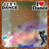DJ.LOVEPV ELECTRO REMIX#4