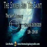 The Sinner and The Saint: The Saint's Journey 2. Recorded Live on The Music Galaxy Radio 26/09/2019
