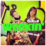 Werkin' Girls - Angel Haze