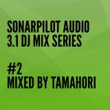 3.1 DJ MIX SERIES - #2 TAMAHORI