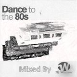 Dance to the 80 Vol 9