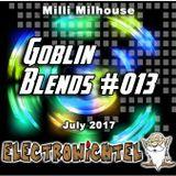 Milli Milhouse - Goblin Blends #013 July 2017