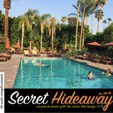 Secret Hideaway: Palm Springs 2016