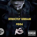 DJ Joe Lobel - #StrictlyUrban #004